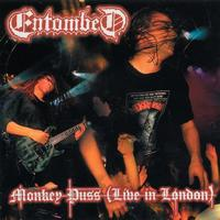 Entombed - Monkey Puss