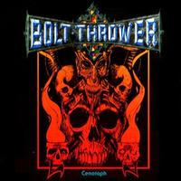 Bolt Thrower - Cenotaph EP