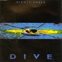 Mighty Force - Dive EP