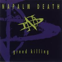 Napalm Death - Greed Killing EP