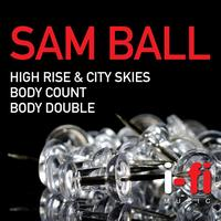 Sam Ball - High Rise & City Skies