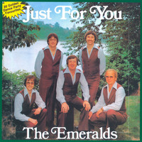 The Emeralds - Just For You
