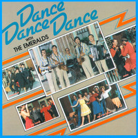 The Emeralds - Dance Dance Dance