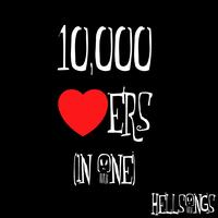 Hellsongs - 10000 Lovers (In One) - Single