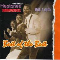 Heptones - The Great Heptones Harmonizes Best of the Best