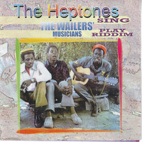 The Heptones - The Heptones Sing, The Wailers' Musicians Play Riddim