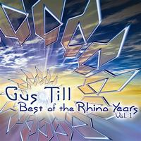 Gus Till - Best Of The Rhino Years Vol. 1