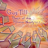 Gus Till - Best Of The Rhino Years Vol. 2