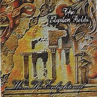 The Elysian Fields - We The Enlightened