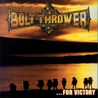 Bolt Thrower - For Victory