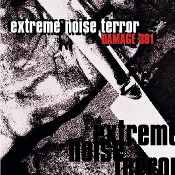 Extreme Noise Terror - Damage 381