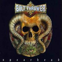 Bolt Thrower - Spearhead EP