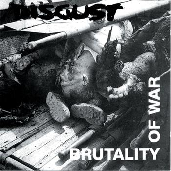 Disgust - Brutality Of War