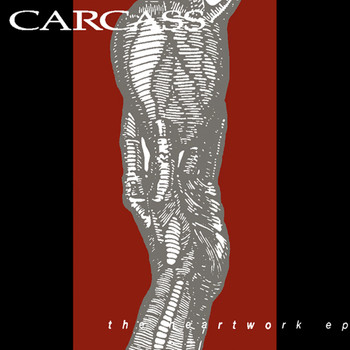 Carcass - The Heartwork EP (Explicit)