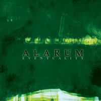 Alarum - Eventuality