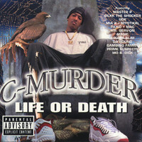 C-Murder - Life or Death (Explicit)