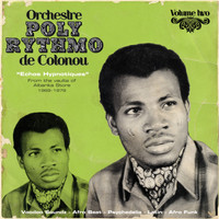 Orchestre Poly-Rythmo de Cotonou - Echos hypnotiques, from the Vaults of Albarika Store, Vol. 2: 1969-1979 (Analog Africa No. 6)