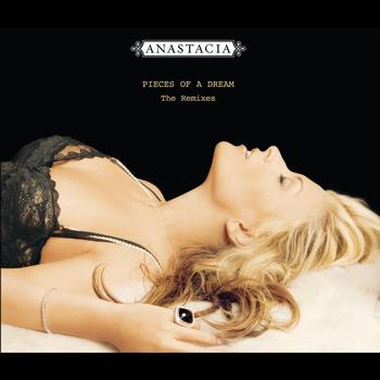 Anastacia - Pieces of A Dream - The Remixes