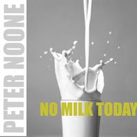 Peter Noone - No milk today