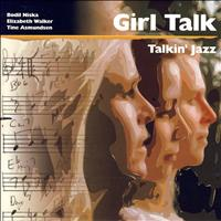 Girl Talk - Talkin' Jazz
