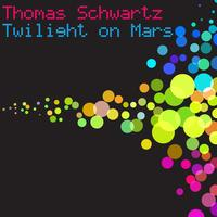 Thomas Schwartz - Twilight On Mars