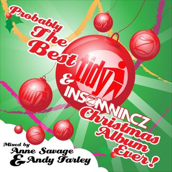 Various Artists - Probably The Best Tidy & Insomniacz Christmas Album Ever!