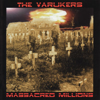 The Varukers - Massacred Millions (Explicit)