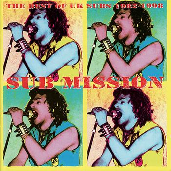 UK Subs - Sub Mission (best of 1982-98) (Explicit)