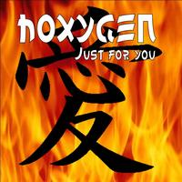 Hoxygen - Just for You