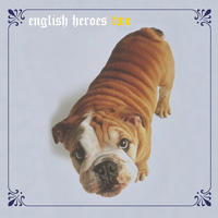 Various Artists - English Heroes, Volume 2