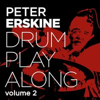 Peter Erskine - Drum Play Along Vol. 2