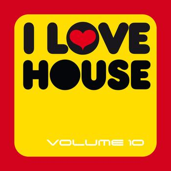 Various Artists - I Love House, Vol. 10