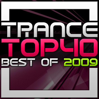 Various Artists - Trance Top 40 - Best of 2009