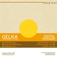 Gelka - So many ways - the mixes
