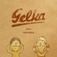 Gelka - Soon - The Single