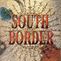 South Border - South Border