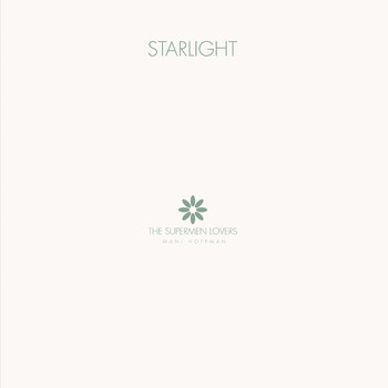 The Supermen Lovers - Starlight - EP