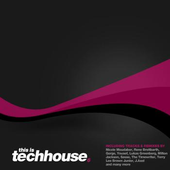 Various Artists - This Is Techhouse 6