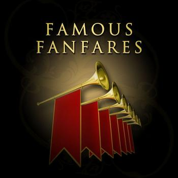 Various Artists - Famous Fanfares