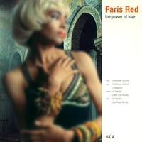 Paris Red - The Power Of Love