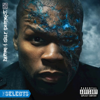 50 Cent - Before I Self-Destruct - The Selects (Explicit Version)