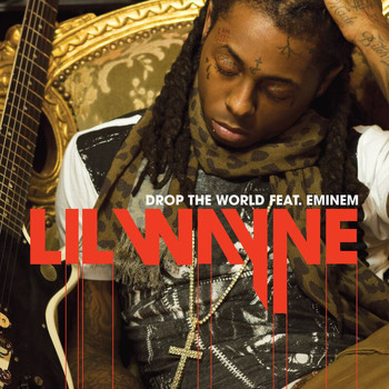 Lil Wayne / Eminem - Drop The World