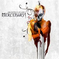 Mercenary - Architect Of Lies (Explicit)