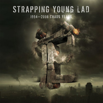 Strapping Young Lad - 1994 - 2006 Chaos Years (Explicit)