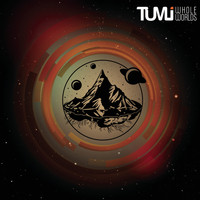 Tumi - Whole Worlds