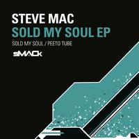 Steve Mac - Sold My Soul EP