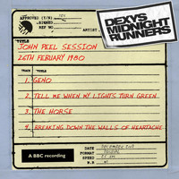 Dexy's Midnight Runners - John Peel Session [26th February 1980, rec 26/2/80 tx 13/3/80] (26th February 1980, rec 26/2/80 tx 13/3/80)