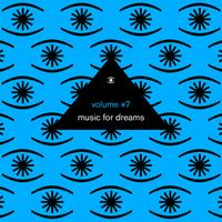 Kenneth Bager - Music for Dreams, Vol. 7 (Compiled by Kenneth Bager)