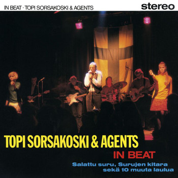 Topi Sorsakoski & Agents - In Beat