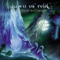 Dawn of Relic - One Night In Carcosa